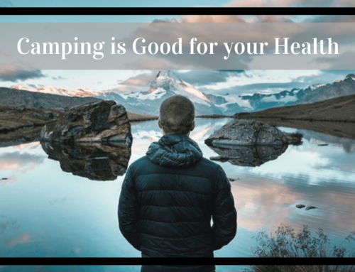 Camping is Good for Your Health